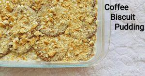 Biscuit  Pudding Recipe